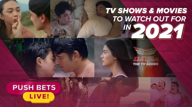 Kapamilya shows and movies to watch out for in 2021 | Push Bets Live