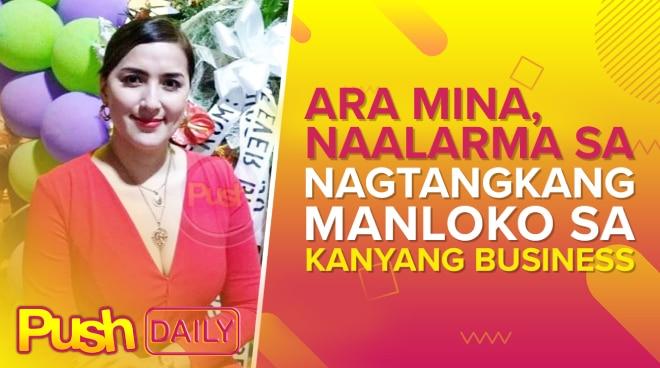 Ara Mina, na-alarm sa nagtangkang manloko sa kanyang business | PUSH Daily
