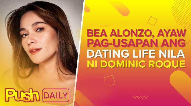 Bea Alonzo, ayaw pag-usapan ang dating life nila ni Dominic Roque | PUSH Daily