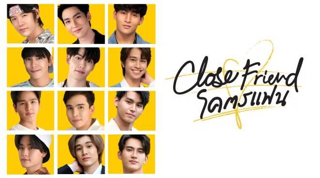 Thai BL miniseries 'Close Friend' features 12 new rising stars