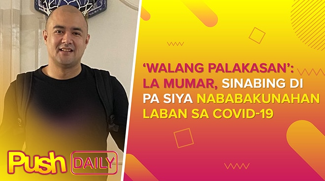 'Walang palakasan': Kapatid ni Mayor Vico Sotto, sinabing hindi pa siya nababakunahan laban sa COVID-19 | PUSH Daily