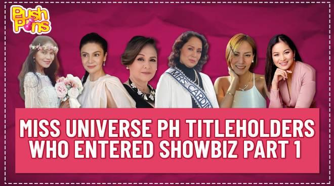 Miss Universe PH titleholders who entered showbiz Part 1 | Pushpins