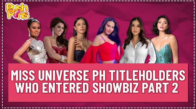 Miss Universe PH titleholders who entered showbiz Part 2 | Push Pins