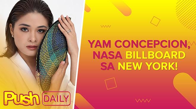 Yam Concepcion, nasa billboard sa New York! | PUSH Daily
