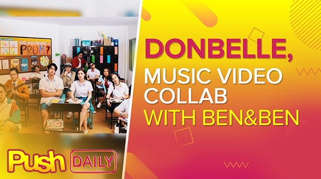 DonBelle music video collab with Ben&Ben | PUSH Daily