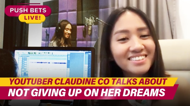 YouTuber Claudine Co talks about not giving up on her dreams | Push Bets Highlights