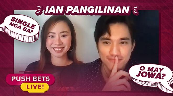 Ian Pangilinan, in a relationship ba? | Push Bets Live