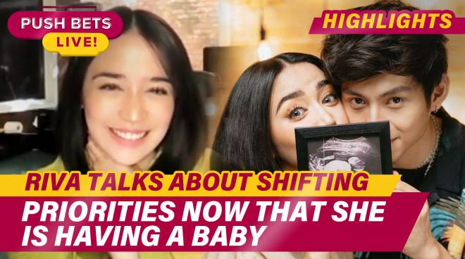 Riva talks about shifting priorities now that she is having a baby | PUSH Bets Highlights