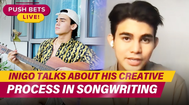 Inigo talks about his creative process in songwriting | PUSH Bets Highlights