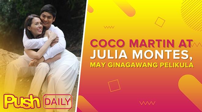 Coco Martin at Julia Montes, may ginagawang pelikula | PUSH Daily