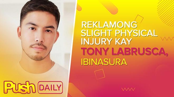 Reklamong slight physical injury kay Tony Labrusca, ibinasura | PUSH Daily