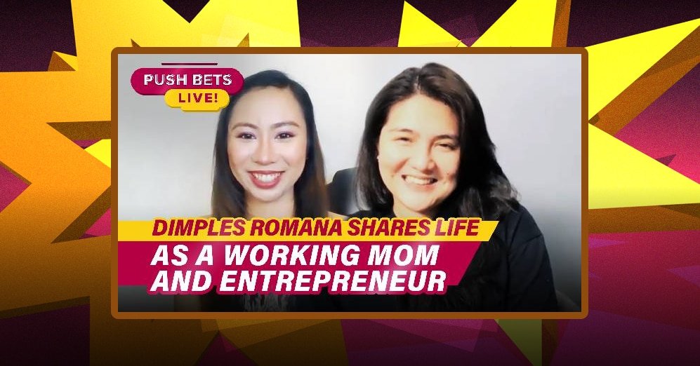 Dimples Romana shares life as a working mom and entrepreneur | PUSH Bets Live
