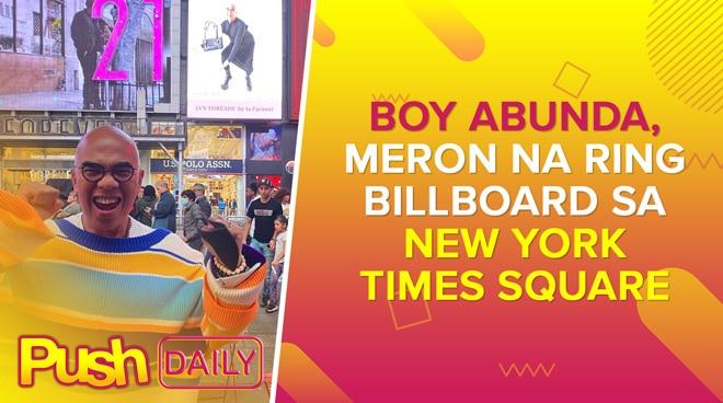 Boy Abunda, meron na ring billboard sa New York Times Square | PUSH Daily