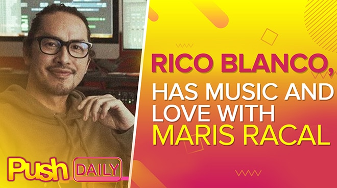 Rico Blanco has music and love with Maris Racal | PUSH Daily