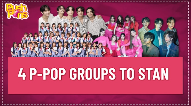 4 P-pop groups to stan | Pushpins
