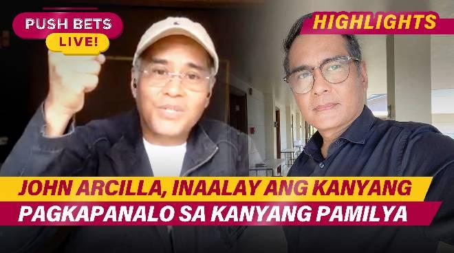 John Arcilla, inaalay ang pagkapanalo sa kanyang pamilya | Push Bets Highlights