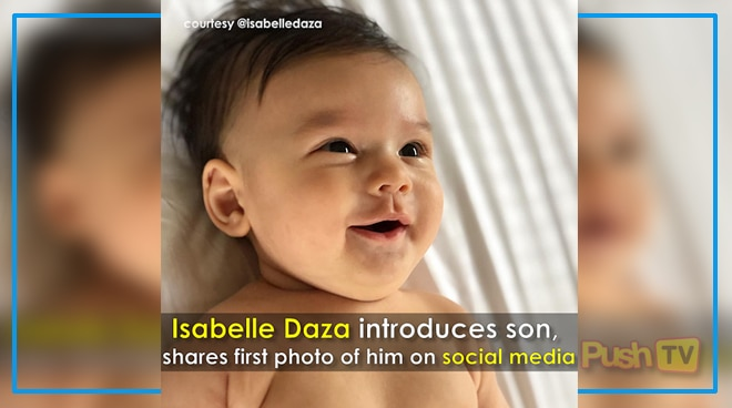 Push TV: Isabelle Daza introduces son, shares his photo on social media