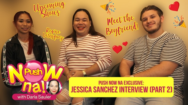 Push Now Na Exclusive: Get to know Jessica Sanchez's supportive boyfriend