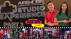 PUSH Bets Live: ABS-CBN Studio Experience Part 1