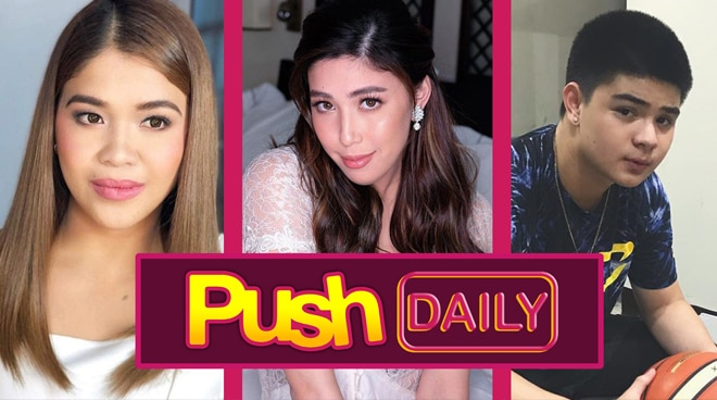 Push Daily Top 3: Melai Cantiveros, Dani Barretto and Bugoy Cariño