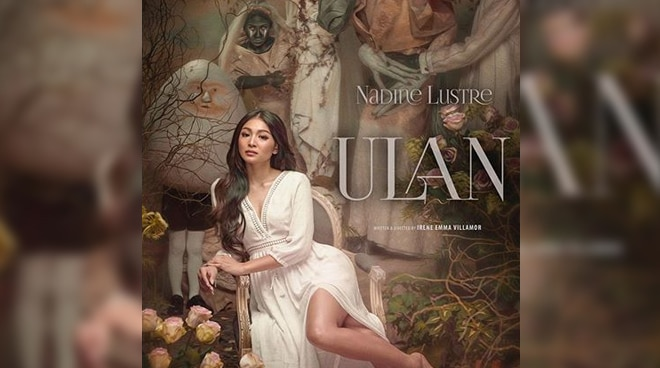 Check out Nadine Lustre's 'Ulan' movie teaser poster