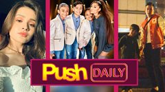 Push Daily Top 3: Kira Balinger, TNT Boys and Ariana Grande, Jake Ejercito