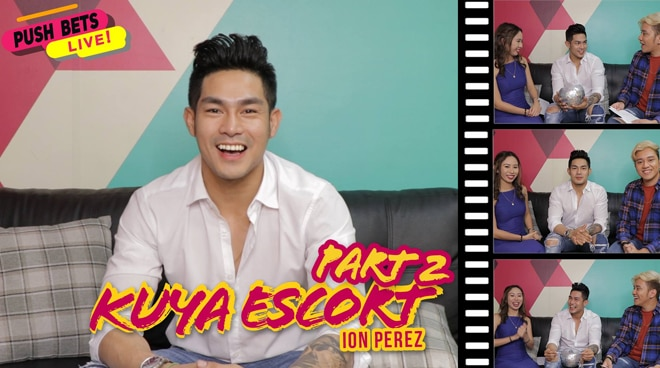 PUSH Bets Live: Kuya Escort Ion Perez PART 2