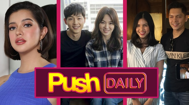 #PushDaily Top 3: Sue Ramirez, Song Joong Ki, Song Hye Kyo, Maine Mendoza and Carlo Aquino