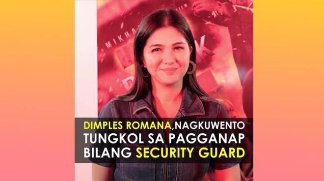 Dimples Romana, nagkuwento tungkol sa pagganap niya bilang security guard | Push TV
